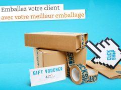 Emballez votre client avec votre meilleur emballage